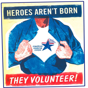 Heroes aren't born, they volunteer!